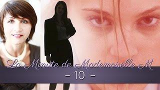 La Minute de Mademoiselle M 10 - Objectifs et récompenses en matière de look