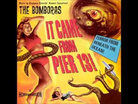 The Bomboras - It Came From Pier 13! (Full Album)
