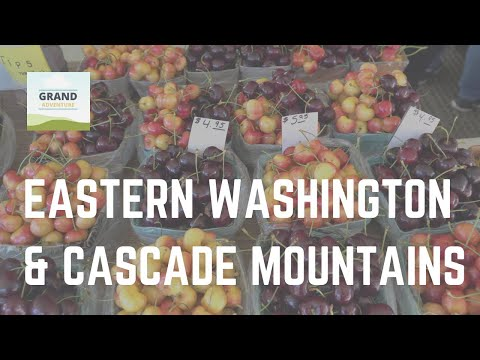 Ep. 48: Eastern Washington and Cascade Mountains | RV travel Washington State camping