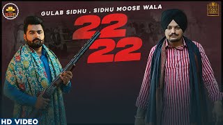 22 22 (Official Video) Gulab Sidhu | Sidhu Moose Wala | Latest Punjabi Songs 2020