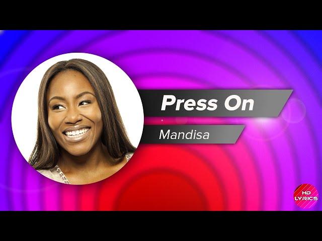 mandisa-press-on-with-lyrics-hd-lyrics