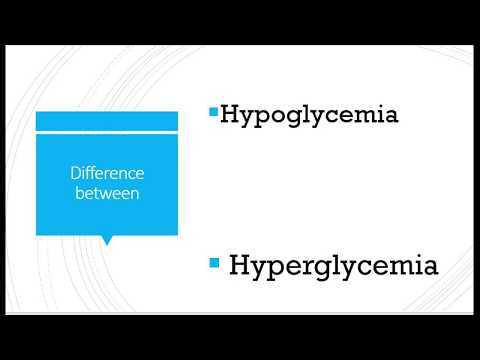 What is difference between Hypoglycemia and Hyperglycemia