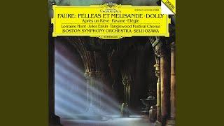 Fauré: Pelléas et Mélisande, Op.80 - 4. Sicilienne