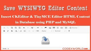 Save WYSIWYG Editor Content in Database using PHP and MySQL