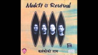 Mukti and Revival - Kalankiko Jam (Full Album)