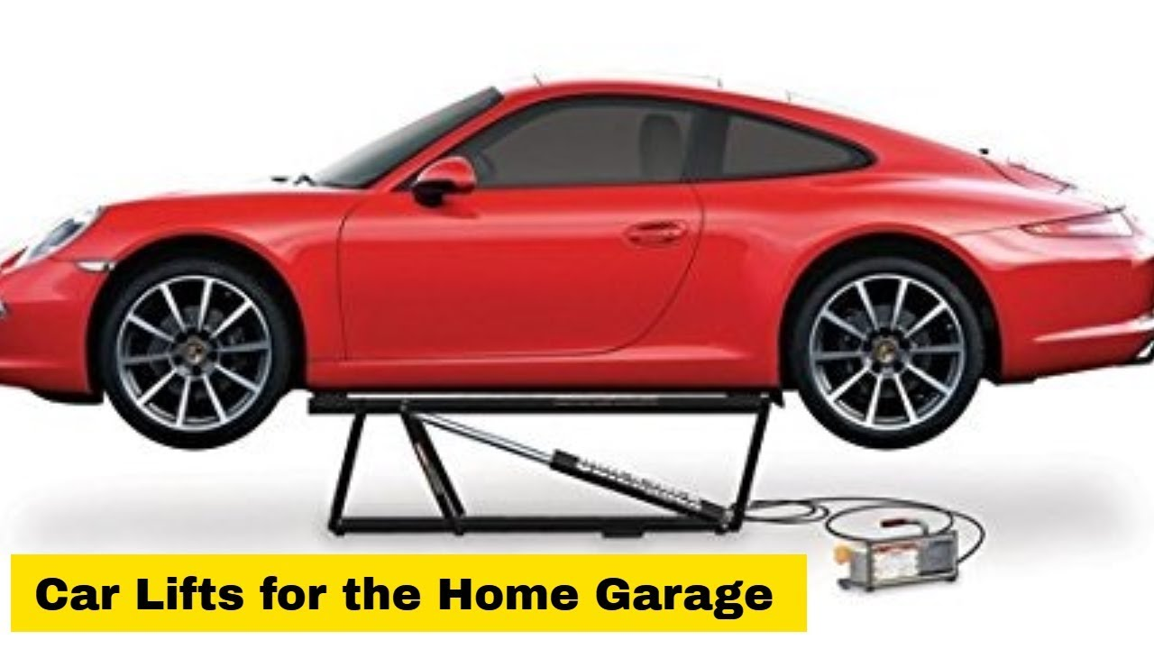 Best Car Lifts For The Home Garage 2019 Youtube