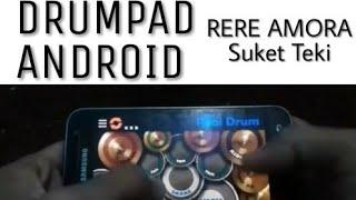 DRUMPAD ANDROID #1 Rere Amora - Suket Teki