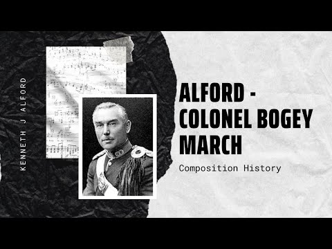 Kenneth J Alford - Colonel Bogey March