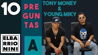 10 Preguntas a Tony Money & Young Miky | El Barrio Nini