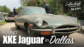 Coffee Walk Ep. 101: FOUND JAGUAR XKE in DALLAS