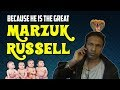 BECAUSE HE IS THE GREAT MARZUK RUSSELL