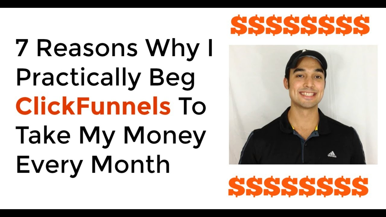 ClickFunnels Pricing - 7 reasons why I practically beg ClickFunnels to take my money every month