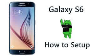 How to Setup the Galaxy S6 Camera