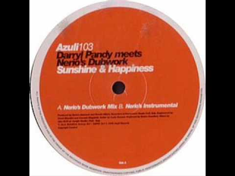 Darryl Pandy meets Nerio's Dubwork - Sunshine & Happiness