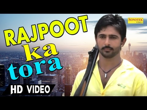 Rajpoot Ka Tora | Sonu Sharma | Sumit Thakur | New Haryanvi Video Songs