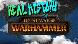 The Real History in Warhammer Fantasy
