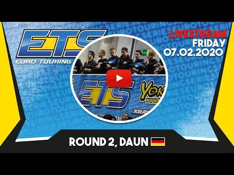 ETS Live Stream Round 2, Daun - Friday 07.02.2020