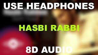 Hasbi Rabbi    Sami Yousuf    8D AUDIO    Use Headphones 🎧