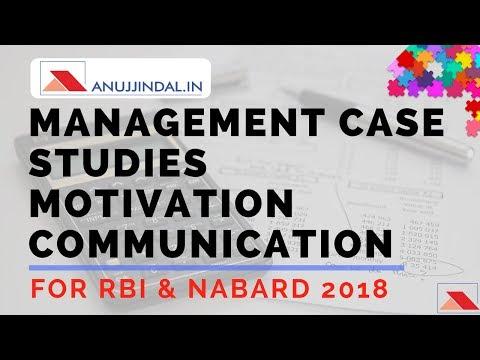 Management Case Studies - Motivation Communication For - RBI & NABARD 2018