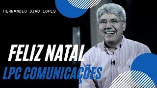 FELIZ NATAL / LPC COMUNICAÇÕES