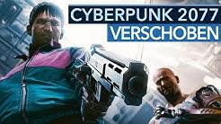 Cyberpunk 2077 kommt später und das ist gut so!