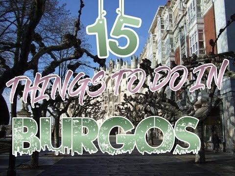 Top 15 Things To Do In Burgos, Spain