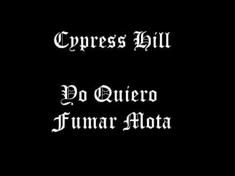 Cypress Hill - Yo Quiero Fumar Mota (Letra+Link De Descarga)