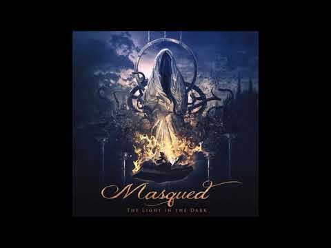 Masqued - The Light In The Dark {Full Album}