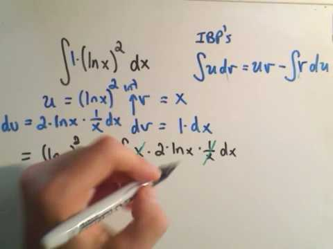 Integration By Parts - Using IBP's Twice
