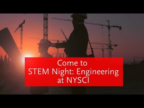STEM Engineering Night - Feb 9 at NYSCI!