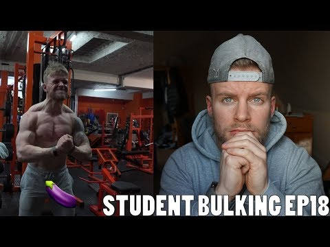 Student Bulking EP18 - The Moment My D*ck Stopped Working...