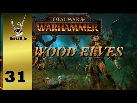 "Ep 31 - TW Warhammer Wood Elves END ""The defense of the Oak of Ages!""!"