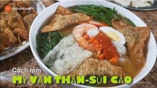 Món MỲ VẰN THẮN-SỦI CẢO từ nước ngoài đã được Việt hóa thành món ngon nổi tiếng!