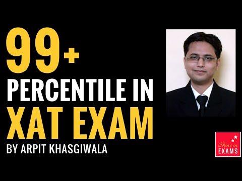 99.38 Percentile in XAT | Arpit Khasgiwala | Exam Taking Strategy and Tips | XAT 2018