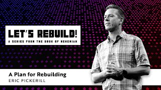 A Plan For Rebuilding / Eric Pickerill
