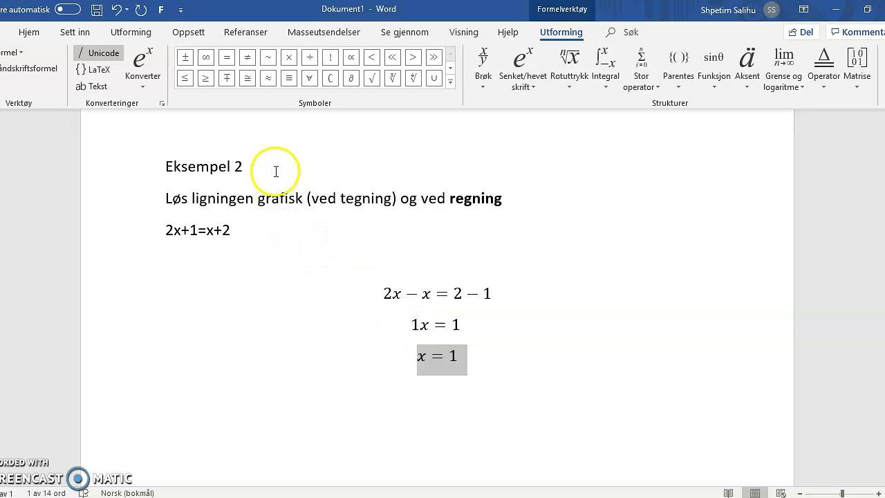 Kap 7: Løs ligningen ved regning 2 (1P)