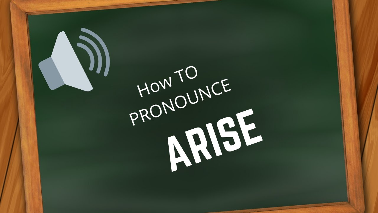 How to pronounce ARISE - YouTube