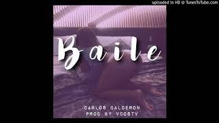 Baixar Baile - Carlos Calderon X VCOSTV