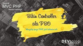 cara membuat controller dan memanggil router - tutorial MVC PHP Mp3