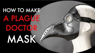 Plague Doctor Mask Tutorial and pattern download