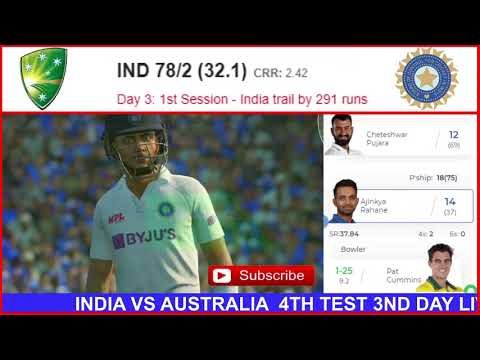 LIVE INDIA VS AUSTRALIA 4TH TEST 3RD DAY LIVE SCORE CRICKET MATCH TODAY LIVE AUS VS IND 4TH TEST thumbnail
