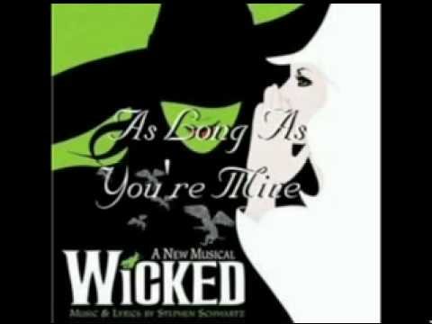 Wicked - As Long As You're Mine [Soundtrack Version]
