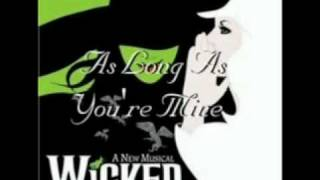 Watch Wicked As Long As Youre Mine video