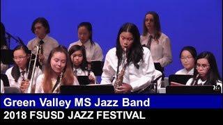 Green Valley MS Jazz Band at 2018 FSUSD Jazz Festival