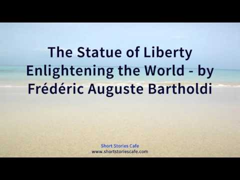 The Statue of Liberty Enlightening the World   by Frédéric Auguste Bartholdi