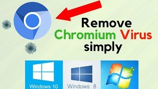 "How to REMOVE/DELETE ""Chromium Malware"" Virus Easily"