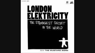 London Elektricity - The Strangest Secret In The World