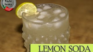 Lemon Soda - Chilled Refreshing Summer Drink - Lemonade