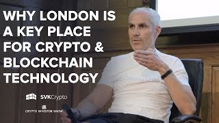 Why London Is a Key Place for Crypto and Blockchain Technology