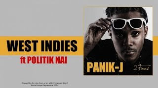 Panik-J  Ft. Politik Nai - West Indies